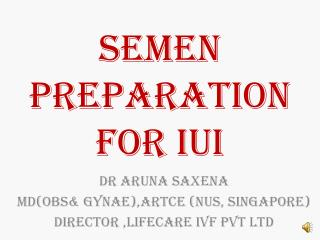 SEMEN PREPARATION for IUI