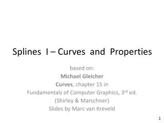 Splines   I – Curves  and  Properties