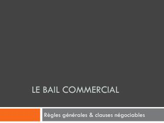LE BAIL COMMERCIAL