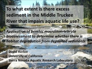 To what extent is there excess sediment in the Middle Truckee River that impairs aquatic life use?