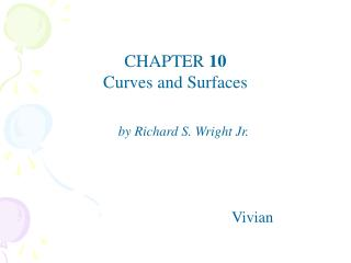 CHAPTER  10 Curves and Surfaces
