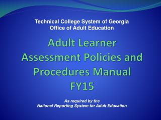 Adult  Learner  Assessment Policies and Procedures  Manual FY15