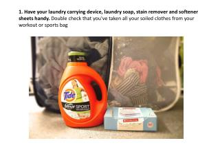 4.Pre-Treat Laundry Stains.  If you haven't already, do it now. If you don't have