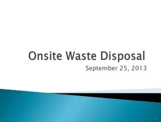 Onsite Waste Disposal