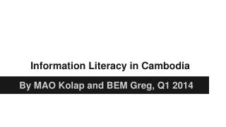 Information Literacy in Cambodia