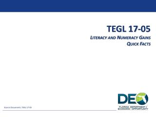 TEGL 17-05  Literacy and Numeracy Gains Quick Facts
