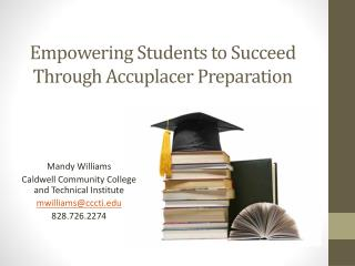Empowering Students to Succeed Through Accuplacer Preparation