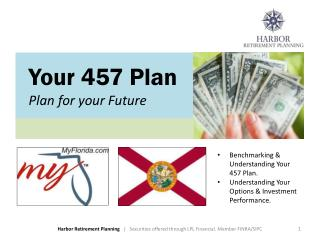Your 457 Plan Plan for your Future