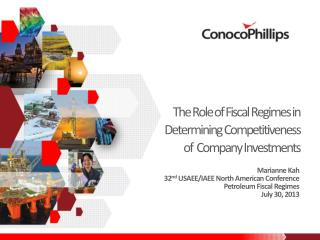 The Role of Fiscal Regimes in Determining Competitiveness of  Company Investments