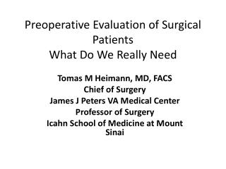 Preoperative Evaluation of Surgical Patients What Do We Really Need