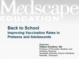 Back to School Improving Vaccination Rates in Preteens and Adolescents