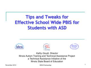 Tips and Tweaks for  Effective School Wide PBIS for  Students with ASD