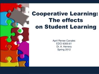 Cooperative Learning:  The effects on Student Learning