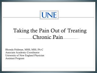 Taking the Pain Out of Treating     					Chronic Pain