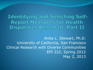 Identifying and Selecting Self-Report Measures for Health Disparities Research: Part II