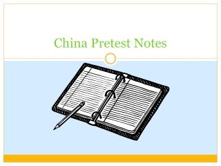 China Pretest Notes