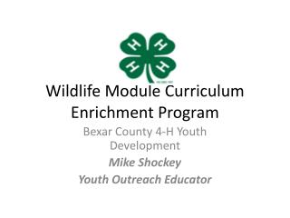 Wildlife Module Curriculum Enrichment Program