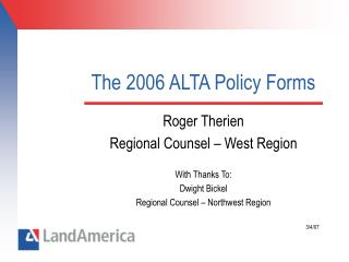 The 2006 ALTA Policy Forms