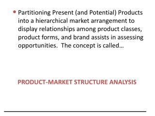 PRODUCT-MARKET STRUCTURE ANALYSIS