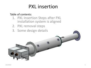 PXL insertion
