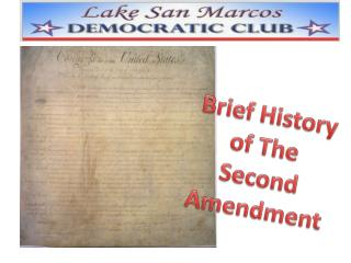 Brief History of The Second Amendment