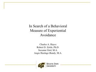 In Search of a Behavioral Measure of Experiential Avoidance