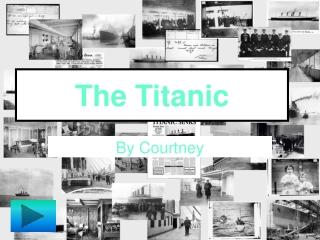 Titanic PowerPoint Show