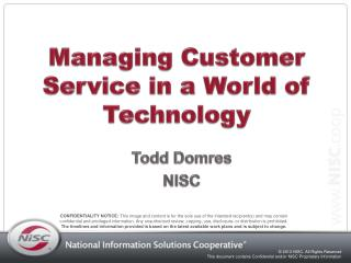 Managing Customer Service in a World of Technology