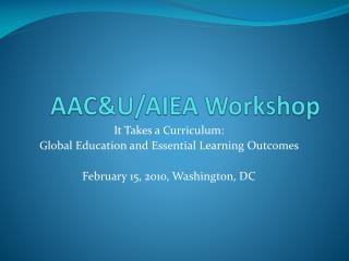 AAC&U/AIEA Workshop