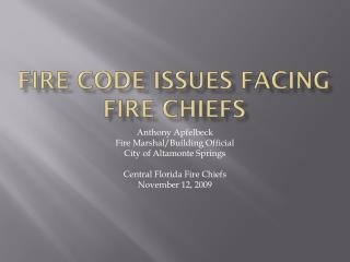 Fire Code Issues Facing Fire Chiefs