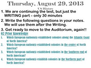 Thursday, August 29, 2013 US History