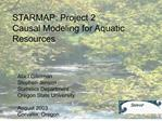 STARMAP: Project 2 Causal Modeling for Aquatic  Resources