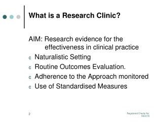 What is a Research Clinic?