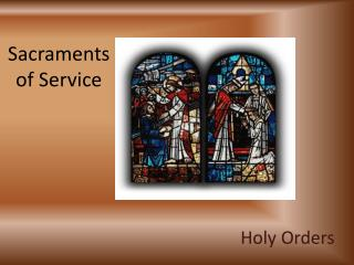 Sacraments of Service