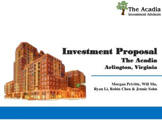 Investment Proposal The Acadia Arlington, Virginia
