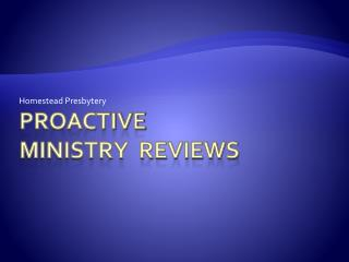 Proactive  Ministry  Reviews