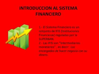 INTRODUCCION AL SISTEMA FINANCIERO