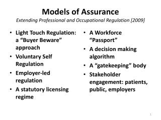 Models  of  Assurance Extending Professional and Occupational  Regulation [2009]
