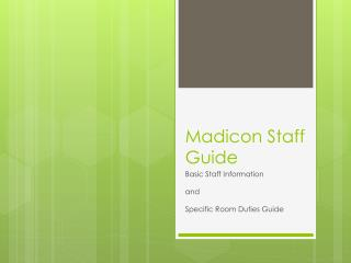 Madicon  Staff Guide