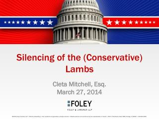 Silencing of the (Conservative) Lambs
