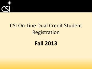CSI On-Line Dual Credit Student Registration