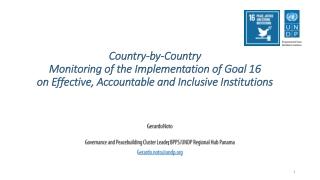 Gerardo Noto Governance and Peacebuilding Cluster Leader , BPPS/UNDP Regional Hub Panama