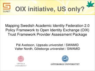OIX  initiative , US  only ?