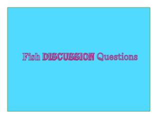 Fish Discussion Questions