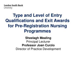 Type and Level of Entry Qualifications and Exit Awards for Pre-Registration Nursing Programmes