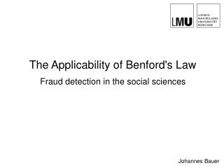 The Applicability of Benford's Law Fraud detection in the social sciences
