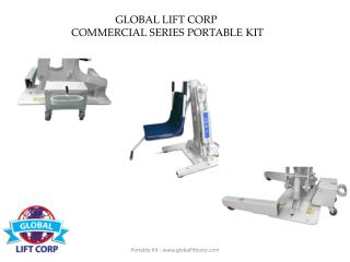 GLOBAL LIFT CORP  COMMERCIAL SERIES PORTABLE KIT