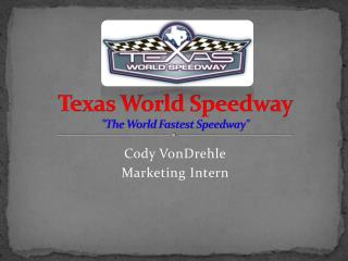 "Texas World Speedway ""The World Fastest Speedway"""