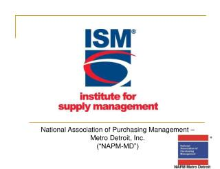 "National Association of Purchasing Management – Metro Detroit, Inc. (""NAPM-MD"")"