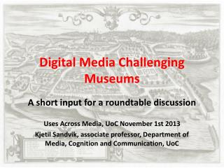 Digital Media  Challenging  Museums
